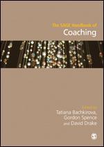 The SAGE Handbook of Coaching