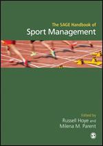 The SAGE Handbook of Sport Management
