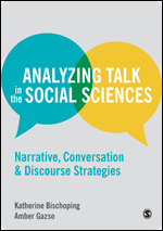 Bischoping Analyzing Talk in the Social Sciences