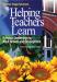 Helping Teachers Learn