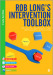 Rob Long's Intervention Toolbox