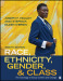 Race, Ethnicity, Gender, and Class