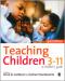 Teaching Children 3-11